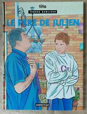 Tendre Banlieue T 13 Le Père de Julien TITO éd Casterman Septembre 1999  EO