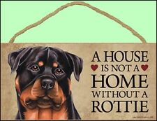 """Rottweiler """"A House is Not a Home Without a Rottie"""" 10"""" x 5"""" Wooden Dog Sign"""