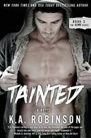 Tainted: Torn Series #3 (The Torn Series) (Volume 3) by Robinson, K.A.