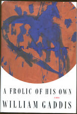A Frolic of His Own by William Gaddis-1st Ed./DJ-1994-National Book Award Winner