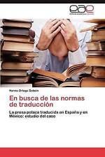 En busca de las normas de traducción: La prosa polaca traducida en España y en M
