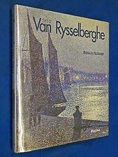 Theo Van Rysselberghe Monographie 1862 - 1926 HCDJ Hardcover by Ronald Feltkamp
