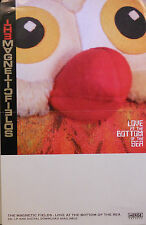MAGNETIC FIELDS, LOVE AT THE BOTTOM OF THE SEA POSTER  (L1)