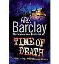 ALEX BARCLAY __ TIME OF DEATH __ BRAND NEW __ FREEPOST UK
