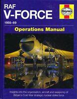 RAF V-Force 1955-69 - Operations Manual - (Haynes) - New Copy