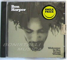 BEN HARPER - WELCOME TO THE CRUEL WORLD - CD Sigillato