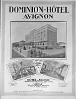 PUBLICITÉ DE PRESSE 1925 DOMINION HÔTEL AVIGNON HOTEL DE SÉJOUR
