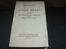 Edgar VALES: André Berry, poète des esprits de Garonne et du trésor des lais