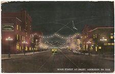 Main Street at Night in Aberdeen SD Postcard 1915