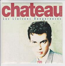 """Frédérique CHATEAU Vinyle 45T 7"""" SP LES LIAISONS DANGEREUSES - CARRERE  F Rèduit"""