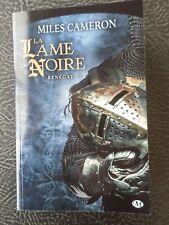 Roman poche La lame noire, tome 2 ; Renégat, Miles Cameron, éditions Milady