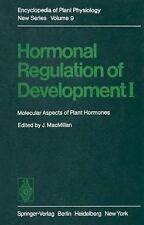 Hormonal Regulation of Development I : Molecular Aspects of Plant Hormones 9...