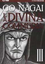 MANGA - La Divina Commedia N° 3 - Go Nagai - Jpop - NUOVO