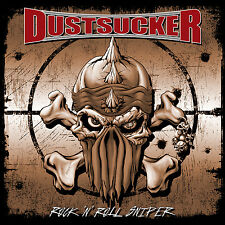 DUSTSUCKER - Rock 'n' Roll Sniper CD 2004 Dirty High Energy Rock'n'Roll