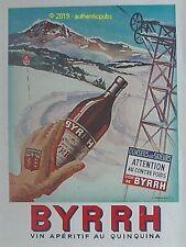 PUBLICITE BYRRH MONTAGNE SKI NEIGE QUINQUINA SIGNE FALCUCCI DE 1952 AD PUB RARE