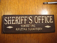 SHERIFF'S OFFICE Tombstone Arizona Plaque Sign Western Lawman Antique Style