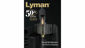 Lyman 50th Reloading Manual Book HARD COVER Book  New Latest Edition 9816050