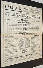 RARE PUBLICITE G.A.R. BRIVE CORREZE 1958 FOOTBALL GANTS GARDIEN GARBUT HAND