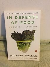In Defense of Food : An Eater's Manifesto by Michael Pollan (2008) PB
