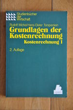 Rudolf Michel u. H. D. Torspecken: Grundlagen der Kostenrechnung, Bd 1 - Hanser