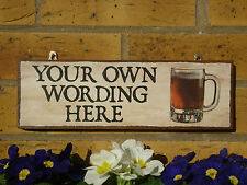 PERSONALISED OUTDOOR SIGN OWN WORDING YOU CHOOSE NAME YOU CHOOSE TEXT BAR PLAQUE