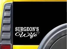 Surgeon Wife K398 8 inch Sticker doctor scrubs decal