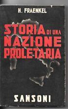 MUSSOLINI-FRAENKEL-STORIA DI UNA NAZIONE PROLETARIA-Sansoni 1938-1 ED