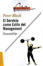 NEW El Servicio Como Estilo del Management: Stewardship (Spanish Edition)