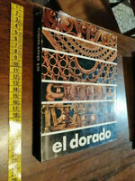 LIBRO:EL DORADO. MUSEO DEL ORO. 1981 di CATALOGO. (Autore)Bogotá.
