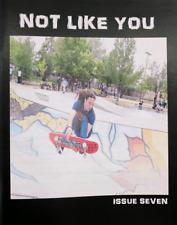 Not Like You Hardcore Punk Skate zine #7 Give Dave Hackett Skate Rock Fanzine