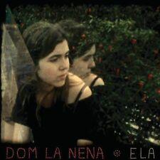 Ela [Digipak] by Dom La Nena (CD, Jan-2013, Six Degrees)