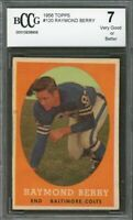 1958 topps #120 RAYMOND BERRY baltimore colts BGS BCCG 7