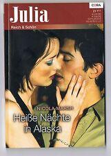 Cora Verlag Julia Band 212011 Nicola Marsh Heiße Nächte in Alaska