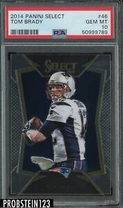2014 Panini Select #46 Tom Brady New England Patriots PSA 10 GEM MINT
