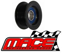 MAIN DRIVE IDLER PULLEY HOLDEN COMMODORE VS VT VX VY L67 SUPERCHARGED 3.8L V6