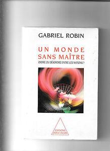 Un monde sans maître - Gabriel Robin