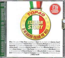 TOP 40 ITALIAN STORY - 2 CD (NUOVO SIGILLATO) EDITORIALE