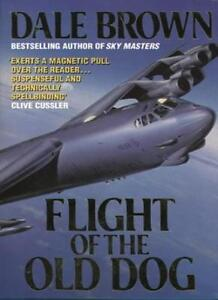 Flight of the Old Dog,Dale Brown- 9780586201343