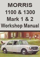 MORRIS 1100 & 1300 Mark 1 & 2 WORKSHOP MANUAL: 1962-1971