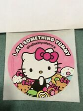 "Hello Kitty Cafe Food Truck Sticker 2"" Round I Ate Something Yummy Sanrio"