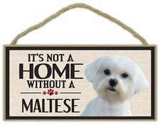 Wood Sign: It's Not A Home Without A MALTESE | Dogs, Gifts, Decorations