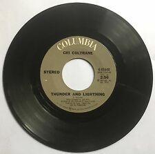 "1972 45 RPM VINYL RECORD  CHI COLTRANE ""THUNDER AND LIGHTNING"" ""TIME TO COME IN"""