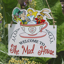 Welcome to the mad house sign - Mad Hatter Plaque Alice in Wonderland Land Sign