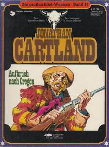 Die großen Edel-Western Band 10 J. Cartland: Aufbruch nach Oregon (1980) Z 2-3