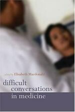Difficult Conversations in Medicine-ExLibrary