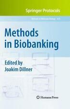 Methods in Biobanking (Methods in Molecular Biology)