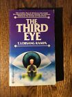 THE THIRD EYE  by T. Lobsang Rampa  1986 Ballantine paperback OCCULT METAPHYSICS