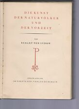 diekunst dernaturvolker und dervonzeirt - von eckart von sidow -   1925