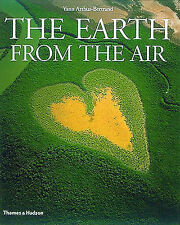THE EARTH FROM THE AIR., Arthus-Bertrand, Yann., Used; Very Good Book