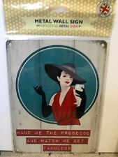 Dame la Prosecco-Small-Tin Metal letrero de pared * 100 *